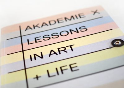 Akademie X: Lessons in Art + Life, Marina Abramović, Olafur Eliasson, Dan Graham, Studio Rags Media Collective