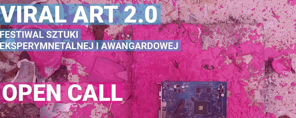 Open Call – Viral ART 2.0